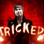Tricked Series 2